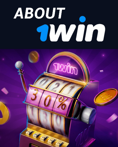 About 1win betting company